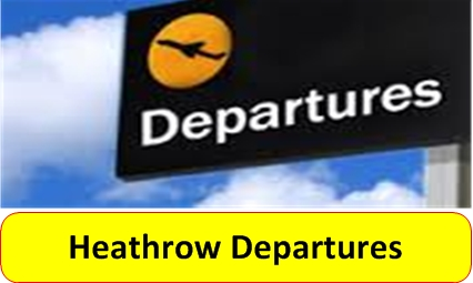 Heathrow Departues